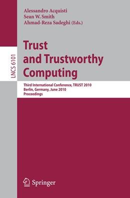 Abbildung von Acquisti / Smith / Sadeghi | Trust and Trustworthy Computing | 2010 | Third International Conference...