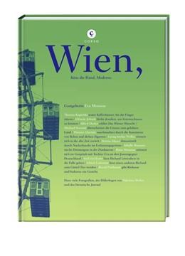 Abbildung von Menasse | Wien | 2011 | Küss die Hand, Moderne.