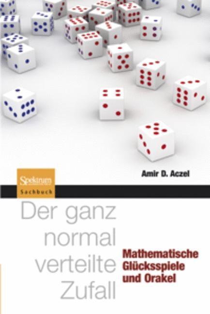 Abbildung von Aczel | Der ganz normal verteilte Zufall | 2010