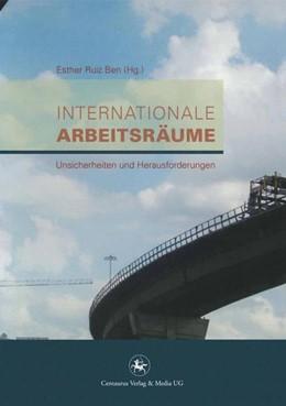 Abbildung von Ruiz Ben | Internationale Arbeitsräume | 1. Auflage | 2015 | 36 | beck-shop.de