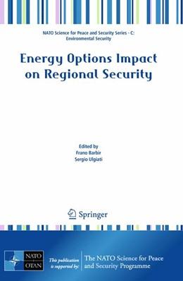 Abbildung von Barbir / Ulgiati | Energy Options Impact on Regional Security | 2010 | Proceedings of the NATO Advanc...