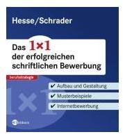 das 1x1 der erfolgreichen schriftlichen bewerbung hesse schrader 2011 buch cover - Hesse Schrader Bewerbung