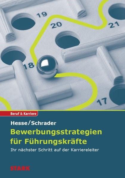 Bewerbungsstrategien für Führungskräfte | Hesse / Schrader, 2011 | Buch (Cover)