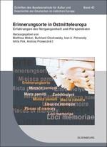 Erinnerungsorte in Ostmitteleuropa   Olschowsky / Petranský / Pók / Przewoznik / Weber, 2011   Buch (Cover)