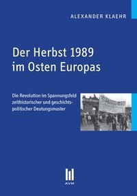 Der Herbst 1989 im Osten Europas   Klaehr, 2010 (Cover)