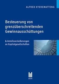 Besteuerung von grenzüberschreitenden Gewinnausschüttungen | Kyerematteng, 2010 | Buch (Cover)