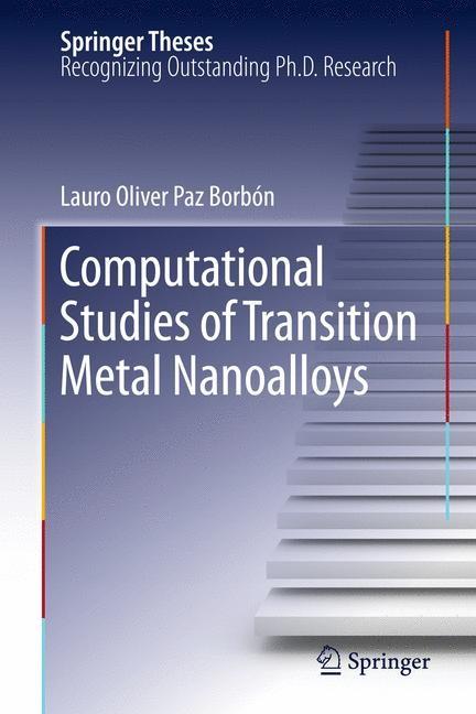 Computational Studies of Transition Metal Nanoalloys | Borbón, 2011 | Buch (Cover)