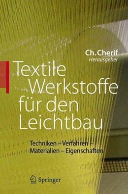 Abbildung von Cherif | Textile Werkstoffe für den Leichtbau | 2011 | Techniken - Verfahren - Materi...