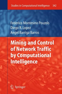 Abbildung von Pouzols / Lopez / Barros | Mining and Control of Network Traffic by Computational Intelligence | 2011 | 342