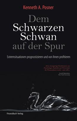 Abbildung von Posner | Dem Schwarzen Schwan auf der Spur | 1. Auflage 2012 | 2011 | Extremsituationen prognostizie...