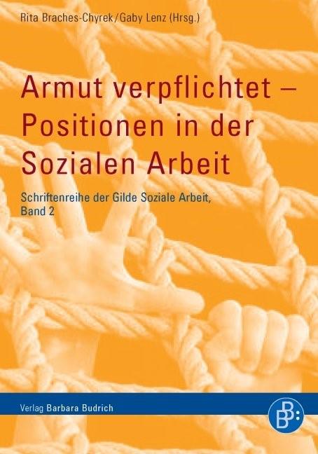 Armut verpflichtet – Positionen in der Sozialen Arbeit | Braches-Chyrek / Lenz | 1., Aufl., 2011 | Buch (Cover)