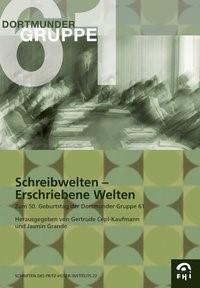 Schreibwelten - Erschriebene Welten | / Cepl-Kaufmann / Grande | Buch (Cover)