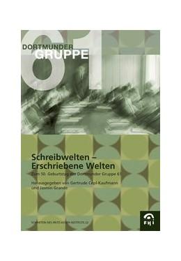 Abbildung von / Cepl-Kaufmann | Schreibwelten - Erschriebene Welten | 1. Auflage | | 22 | beck-shop.de