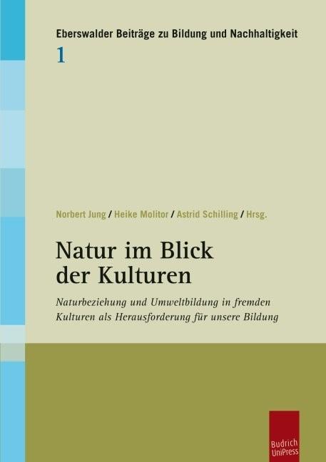 Natur im Blick der Kulturen | Jung / Molitor / Schilling, 2011 | Buch (Cover)