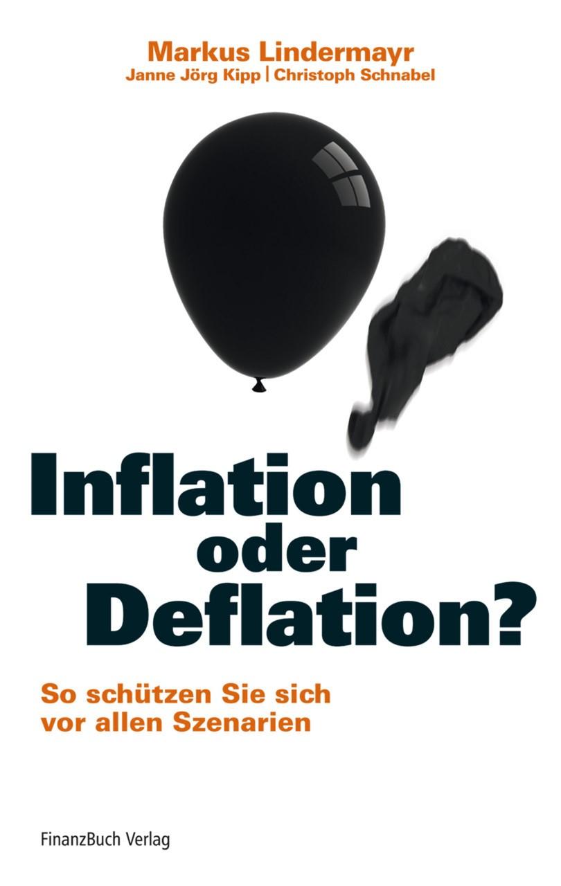 Inflation oder Deflation? | Lindermayr / Kipp / Schnabel | 1. Auflage 2012, 2011 | Buch (Cover)