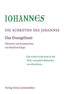 Abbildung von Die Schriften des Johannes 3 Bände   2011   3 Bände im Schuber Band 1: Das...