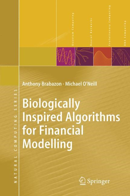 Biologically Inspired Algorithms for Financial Modelling | Brabazon / O'Neill | 1st Edition. Softcover version of original hardcover edition 2006, 2010 | Buch (Cover)