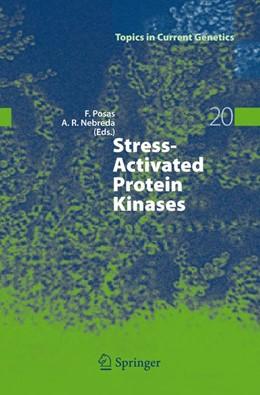 Abbildung von Posas / Nebreda | Stress-Activated Protein Kinases | 1st Edition. Softcover version of original hardcover edition 2008 | 2010 | 20