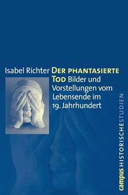 Abbildung von Richter | Der phantasierte Tod | 2011 | Bilder und Vorstellungen vom L... | 58