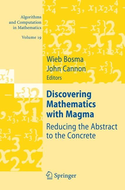 Discovering Mathematics with Magma | Bosma / Cannon | 1st Edition. Softcover version of original hardcover edition 2006, 2010 | Buch (Cover)