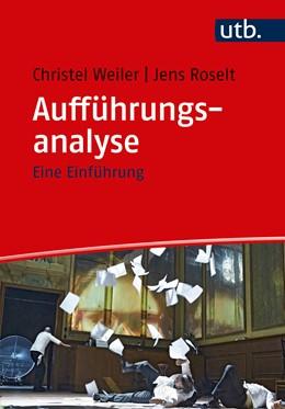 Abbildung von Weiler | Aufführungsanalyse | 1. Auflage | 2017 | beck-shop.de