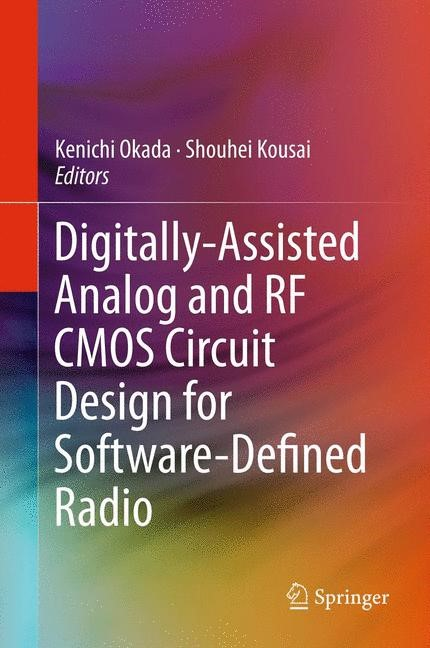 Digitally-Assisted Analog and RF CMOS Circuit Design for Software-Defined Radio | Okada / Kousai, 2011 | Buch (Cover)
