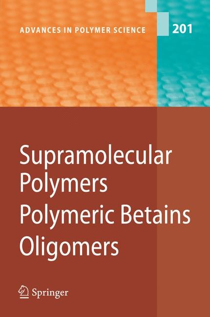 Supramolecular Polymers/Polymeric Betains/Oligomers | Abe / Kobayashi | 1st Edition. Softcover version of original hardcover edition 2006, 2010 | Buch (Cover)