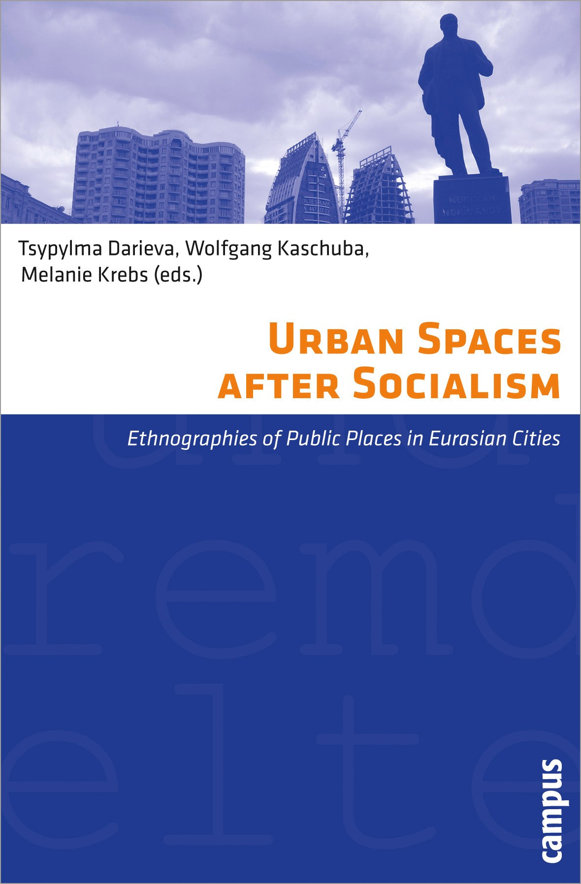 Urban Spaces after Socialism | Abrahamian / Alexander / Binder, 2011 (Cover)