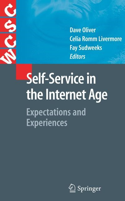 Self-Service in the Internet Age | Oliver / Romm Livermore / Sudweeks | 1st Edition. Softcover version of original hardcover edition 2009, 2010 | Buch (Cover)