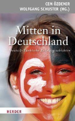 Mitten in Deutschland   Özdemir / Schuster, 2011   Buch (Cover)