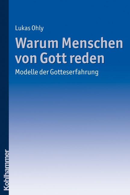 Warum Menschen von Gott reden | Ohly | 2011, 2011 | Buch (Cover)