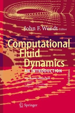 Abbildung von Wendt | Computational Fluid Dynamics | 3rd ed. Softcover version of original hardcover edition 2009 | 2010 | An Introduction