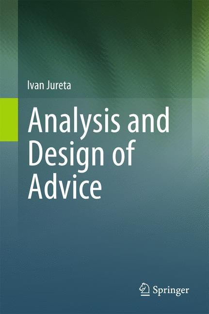 Analysis and Design of Advice | Jureta, 2011 | Buch (Cover)