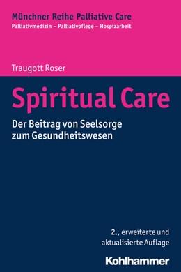Abbildung von Roser | Spiritual Care | 2. Auflage | 2017 | 3 | beck-shop.de