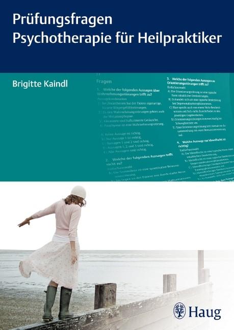 Prüfungsfragen Psychotherapie für Heilpraktiker   Kaindl, 2011   Buch (Cover)