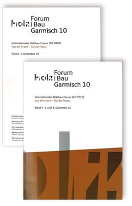 Abbildung von 16. Internationales Holzbau-Forum. 2 Bd | 2010 | Aus der Praxis - Für die Praxi...