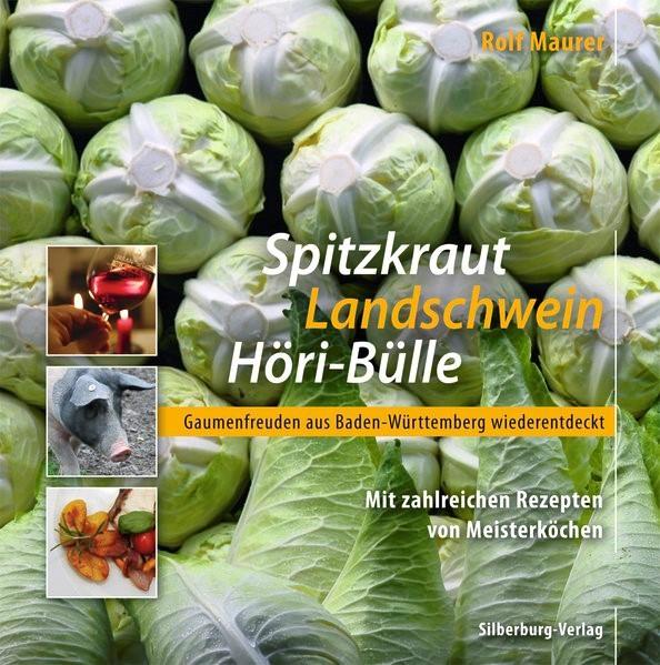 Spitzkraut, Landschwein, Höri-Bülle   Maurer   Buch (Cover)