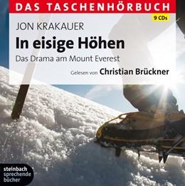 Abbildung von Krakauer | In eisige Höhen - Das Taschenhörbuch | Ungekürzte Lesung | 2011