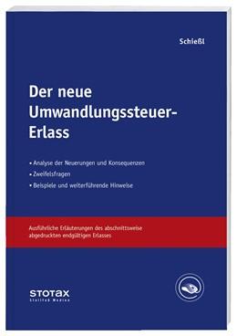 Abbildung von Schießl | Der neue Umwandlungssteuer-Erlass • Online