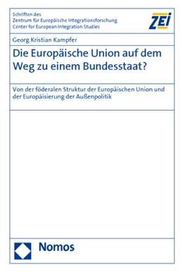 Abbildung von Kampfer   Die Europäische Union auf dem Weg zu einem Bundesstaat?   2010   Von der föderalen Struktur der...   73