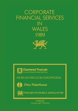 Abbildung von Carr / Bricault   Corporate Financial Services in Wales 1989   1989