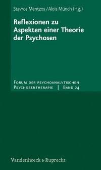 Abbildung von Mentzos / Münch | Reflexionen zu Aspekten einer Theorie der Psychosen | 2010