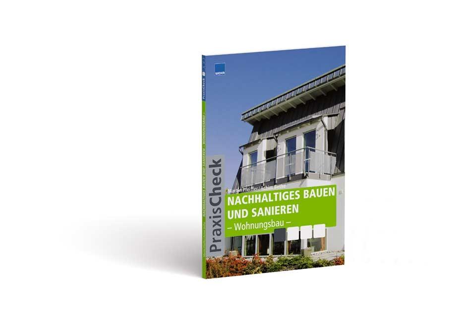 04/10, Praxis-Check Architektur: Nachhaltiges Bauen und Sanieren - Wohnungsbau, 2010 | Buch (Cover)