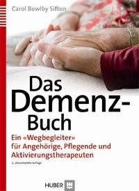 Das Demenz-Buch | Bowlby Sifton / Rüsing | 2., überarb. Aufl., 2011 | Buch (Cover)