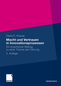 Abbildung von Krause | Macht und Vertrauen in Innovationsprozessen | 2010 | Ein empirischer Beitrag zu ein...