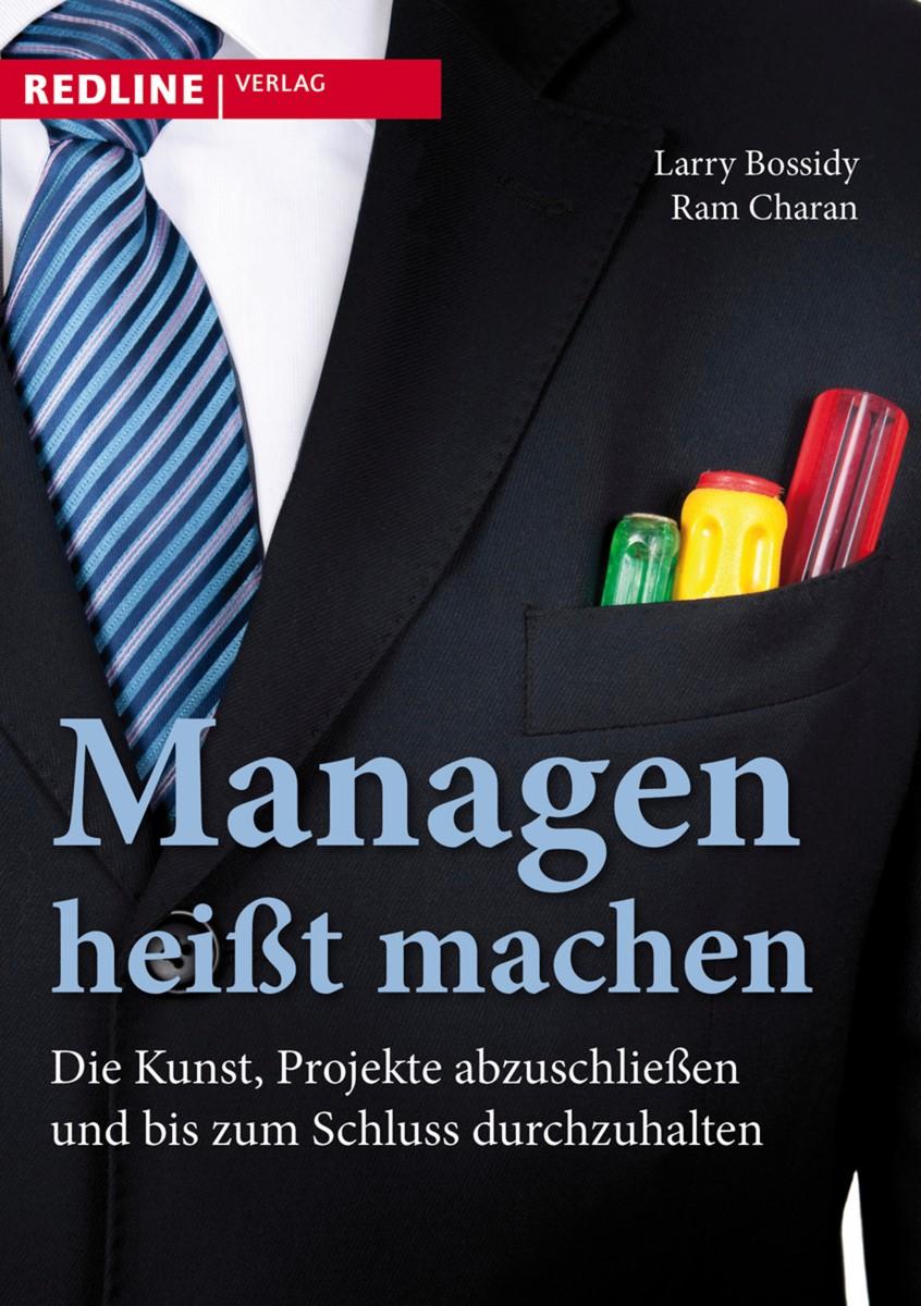 Managen heißt machen | Bossidy / Charan | 2. Auflage 2011, 2010 | Buch (Cover)