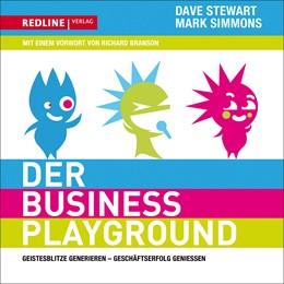 Abbildung von Stewart / Simmons | Der Business-Playground | 1. Auflage 2010 | 2010 | Geistesblitze generieren – Ges...