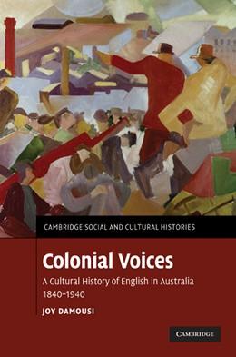 Abbildung von Damousi | Colonial Voices | 2010 | A Cultural History of English ... | 15