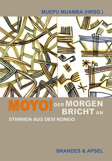 Moyo! Der Morgen bricht an   Muamba / Bambu / Muepu   1. Auflage, 2013   Buch (Cover)