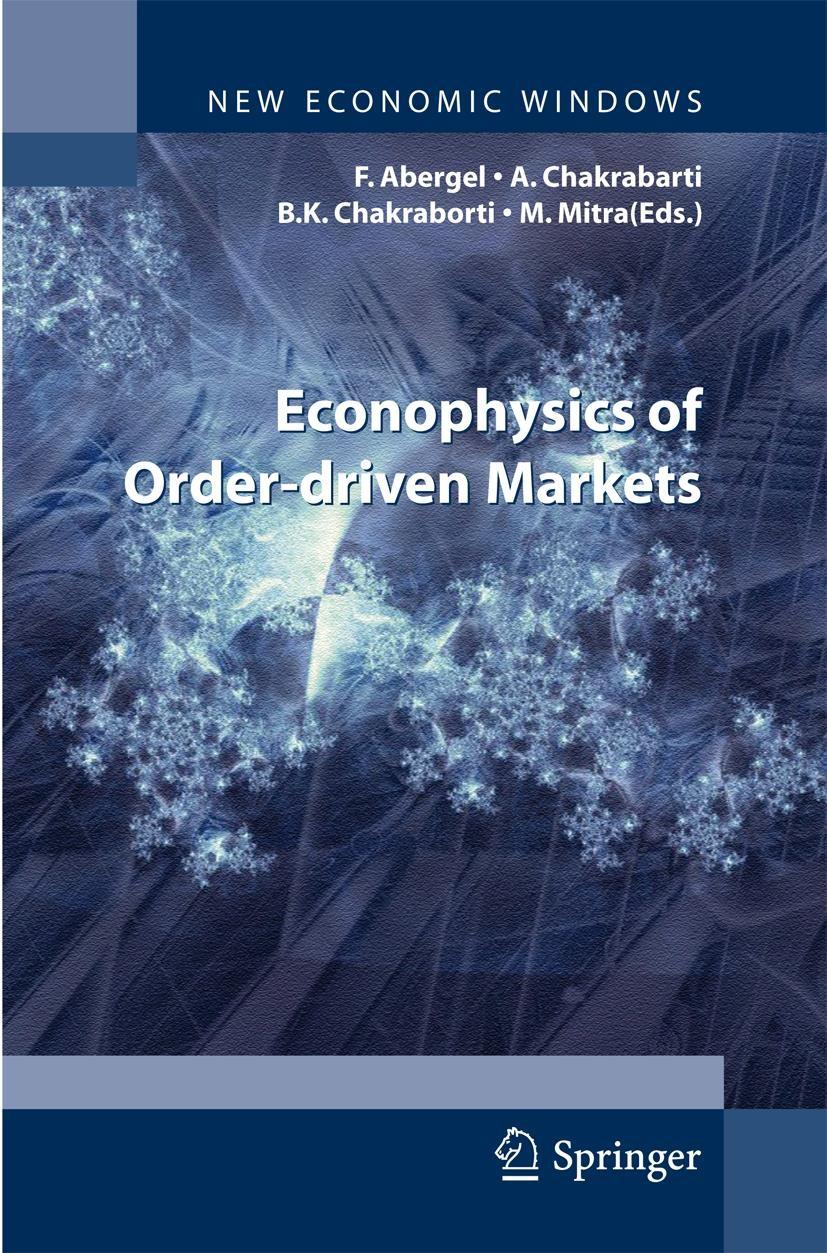 Econophysics of Order-driven Markets | Abergel / Chakrabarti / Chakraborti / Mitra, 2011 | Buch (Cover)